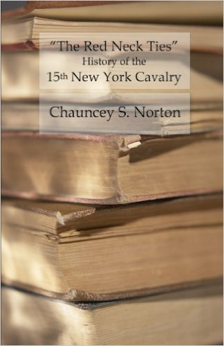 The Red Neck Ties - History of the 15th New York Volunteer Cavalry