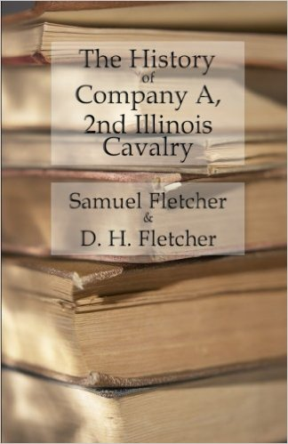 The History of Company A, 2nd Illinois Cavalry