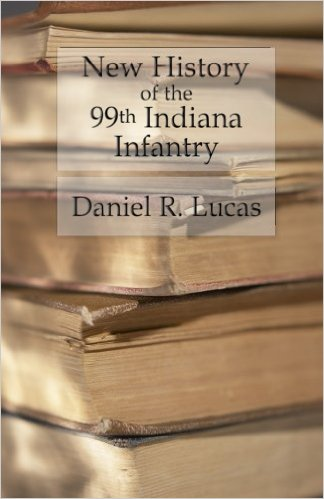 New History of the 99th Indiana Infantry