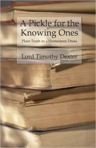 A Pickle for the Knowing Ones - Plain Truth in a Homespun Dress