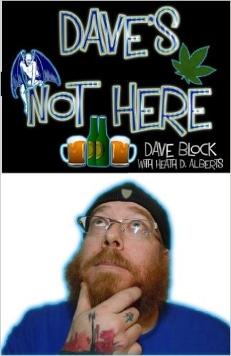 Dave's Not Here